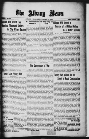 Primary view of object titled 'The Albany News (Albany, Tex.), Vol. 34, No. 44, Ed. 1 Friday, April 5, 1918'.