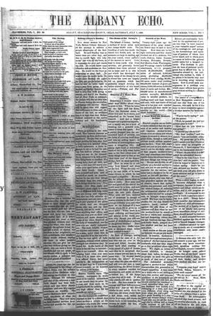 Primary view of object titled 'The Albany Echo. (Albany, Tex.), Vol. 1, No. 7, Ed. 1 Saturday, July 7, 1883'.