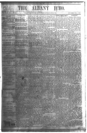 Primary view of object titled 'The Albany Echo. (Albany, Tex.), Vol. 1, No. 5, Ed. 1 Saturday, June 23, 1883'.