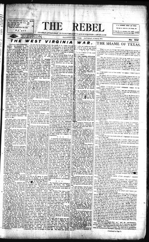 Primary view of object titled 'The Rebel (Hallettsville, Tex.), Vol. [2], No. 102, Ed. 1 Saturday, June 21, 1913'.