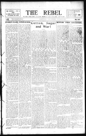Primary view of The Rebel (Hallettsville, Tex.), Vol. [4], No. 167, Ed. 1 Saturday, September 26, 1914