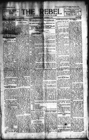 Primary view of object titled 'The Rebel (Hallettsville, Tex.), Vol. [1], No. 11, Ed. 1 Saturday, September 9, 1911'.