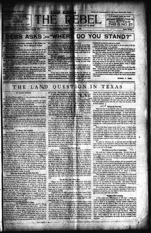 Primary view of object titled 'The Rebel (Hallettsville, Tex.), Vol. [1], No. 27, Ed. 1 Saturday, January 6, 1912'.