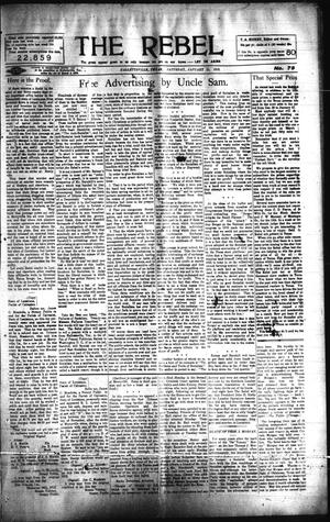 Primary view of object titled 'The Rebel (Hallettsville, Tex.), Vol. [2], No. 79, Ed. 1 Saturday, January 11, 1913'.