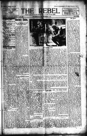 Primary view of object titled 'The Rebel (Hallettsville, Tex.), Vol. [1], No. 10, Ed. 1 Saturday, September 2, 1911'.