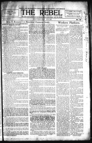 Primary view of object titled 'The Rebel (Hallettsville, Tex.), Vol. [1], No. 49, Ed. 1 Saturday, June 8, 1912'.