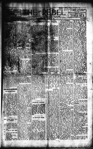 Primary view of object titled 'The Rebel (Hallettsville, Tex.), Vol. [1], No. 8, Ed. 1 Saturday, August 19, 1911'.