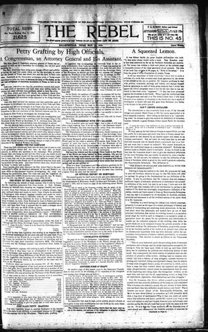 Primary view of object titled 'The Rebel (Hallettsville, Tex.), Vol. [1], No. 45, Ed. 1 Saturday, May 11, 1912'.