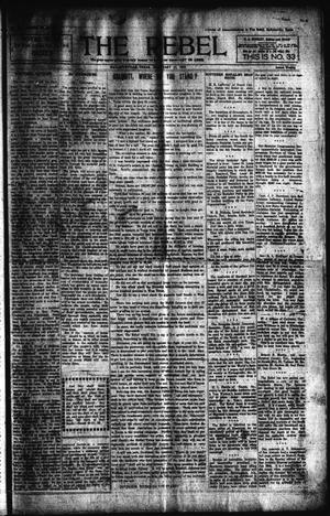 Primary view of object titled 'The Rebel (Hallettsville, Tex.), Vol. [1], No. 33, Ed. 1 Saturday, February 17, 1912'.