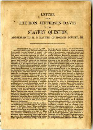 Primary view of object titled 'Letter from the Hon. Jefferson Davis on the slavery question, addressed to M.D. Haynes, of Holmes County, MI.'.