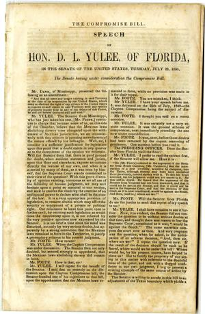 The Compromise bill : speech of Hon. D.L. Yulee, of Florida, in the Senate of the United States, Tuesday, July 23, 1850 : the Senate having under consideration the Compromise bill.