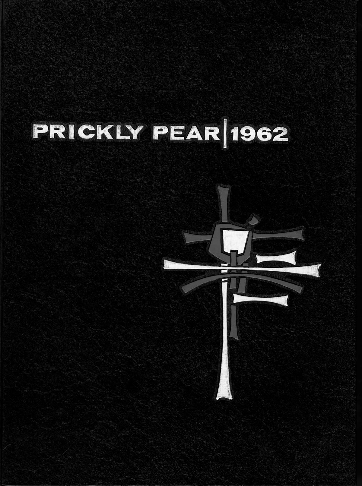 Prickly Pear, Yearbook of Abilene Christian College, 1962                                                                                                      Front Cover