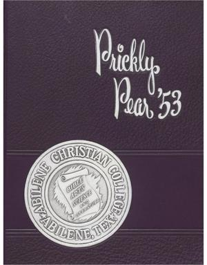 Prickly Pear, Yearbook of Abilene Christian College, 1953