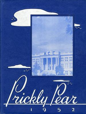 Primary view of object titled 'Prickly Pear, Yearbook of Abilene Christian College, 1952'.