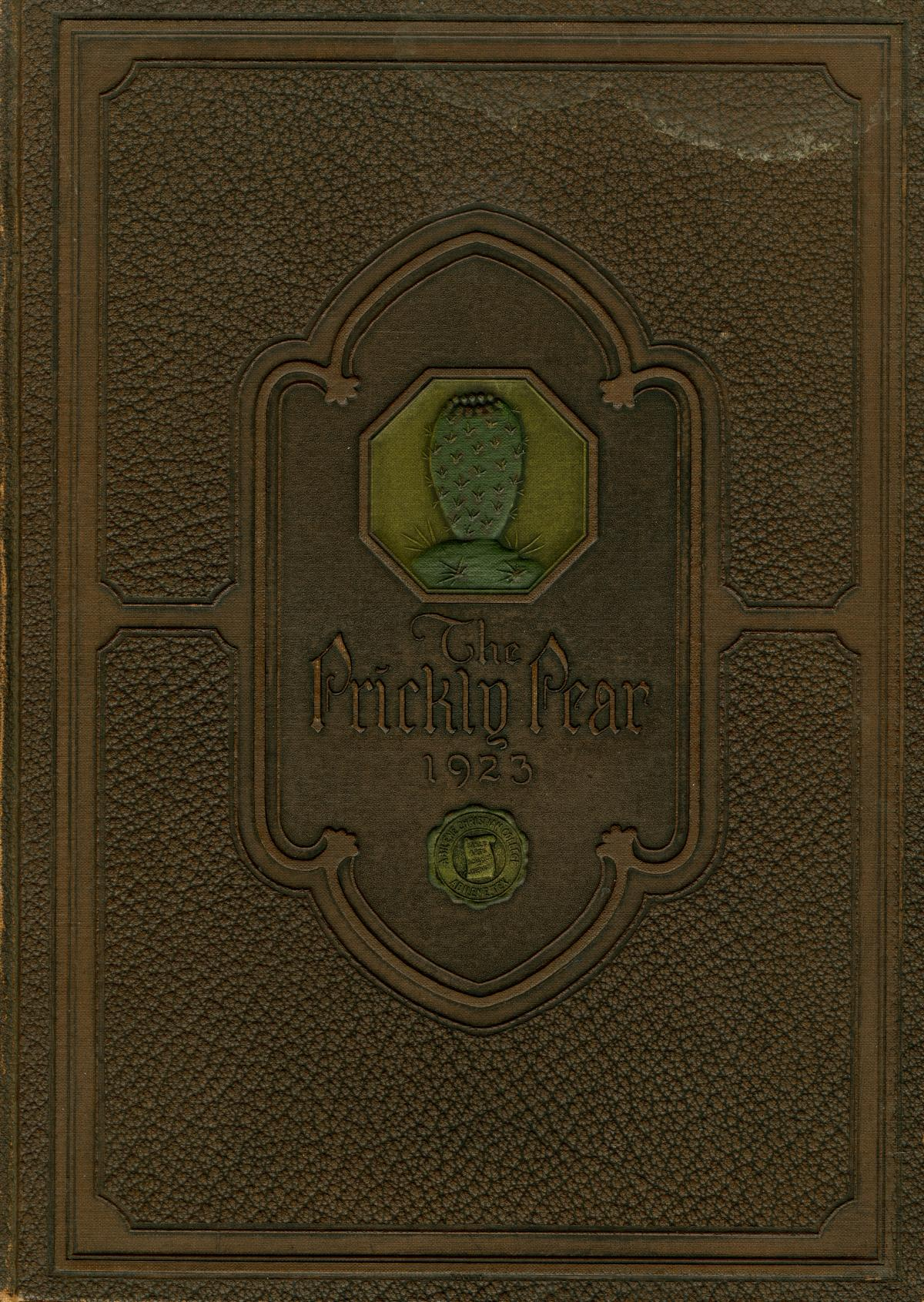 Prickly Pear, Yearbook of Abilene Christian College, 1923                                                                                                      Front Cover