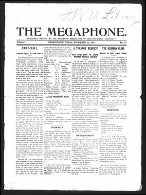 Primary view of object titled 'The Megaphone (Georgetown, Tex.), Vol. 1, No. 10, Ed. 1 Friday, November 22, 1907'.