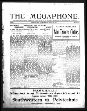 Primary view of object titled 'The Megaphone (Georgetown, Tex.), Vol. 4, No. 26, Ed. 1 Friday, April 7, 1911'.