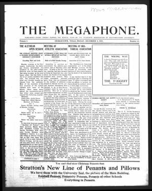 Primary view of object titled 'The Megaphone (Georgetown, Tex.), Vol. 4, No. 12, Ed. 1 Friday, December 9, 1910'.