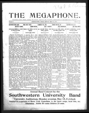 Primary view of object titled 'The Megaphone (Georgetown, Tex.), Vol. 4, No. 31, Ed. 1 Friday, May 12, 1911'.