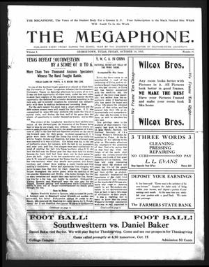 Primary view of object titled 'The Megaphone (Georgetown, Tex.), Vol. 4, No. 4, Ed. 1 Friday, October 14, 1910'.