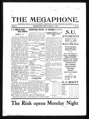 Primary view of object titled 'The Megaphone (Georgetown, Tex.), Vol. 1, No. 28, Ed. 1 Friday, April 17, 1908'.
