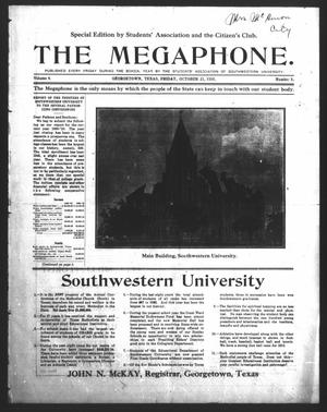 Primary view of object titled 'The Megaphone (Georgetown, Tex.), Vol. 4, No. 5, Ed. 1 Friday, October 21, 1910'.