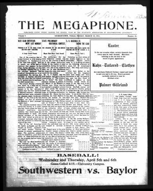 Primary view of object titled 'The Megaphone (Georgetown, Tex.), Vol. 4, No. 25, Ed. 1 Thursday, March 30, 1911'.