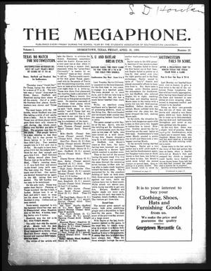 Primary view of object titled 'The Megaphone (Georgetown, Tex.), Vol. 2, No. 27, Ed. 1 Friday, April 30, 1909'.