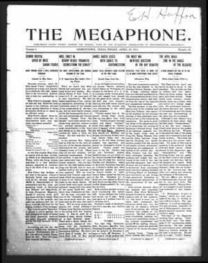 Primary view of object titled 'The Megaphone (Georgetown, Tex.), Vol. 4, No. 29, Ed. 1 Friday, April 28, 1911'.