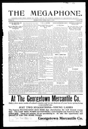 Primary view of object titled 'The Megaphone (Georgetown, Tex.), Vol. 6, No. 27, Ed. 1 Friday, May 9, 1913'.