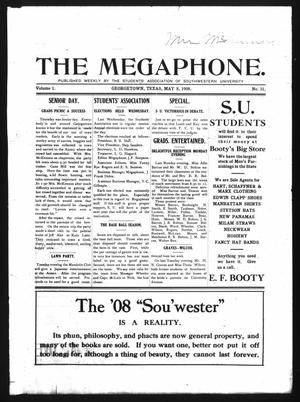 Primary view of object titled 'The Megaphone (Georgetown, Tex.), Vol. 1, No. 31, Ed. 1 Friday, May 8, 1908'.