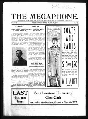 Primary view of object titled 'The Megaphone (Georgetown, Tex.), Vol. 1, No. 25, Ed. 1 Friday, March 27, 1908'.