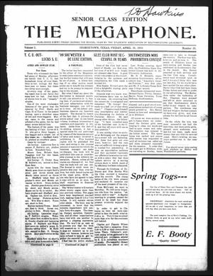 Primary view of object titled 'The Megaphone (Georgetown, Tex.), Vol. 2, No. 25, Ed. 1 Friday, April 16, 1909'.