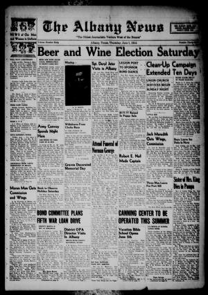 Primary view of object titled 'The Albany News (Albany, Tex.), Vol. 60, No. 33, Ed. 1 Thursday, June 1, 1944'.