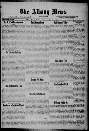 Primary view of object titled 'The Albany News (Albany, Tex.), Vol. 46, No. 32, Ed. 1 Friday, May 16, 1930'.