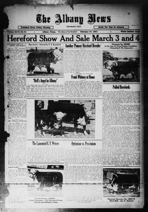 Primary view of object titled 'The Albany News (Albany, Tex.), Vol. 46, No. 21, Ed. 1 Friday, February 27, 1931'.