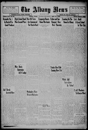 Primary view of object titled 'The Albany News (Albany, Tex.), Vol. 45, No. 28, Ed. 1 Friday, April 19, 1929'.