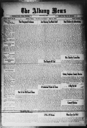Primary view of object titled 'The Albany News (Albany, Tex.), Vol. 46, No. 35, Ed. 1 Friday, June 5, 1931'.