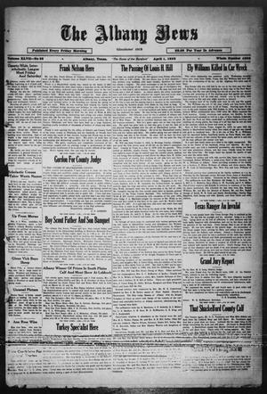 Primary view of object titled 'The Albany News (Albany, Tex.), Vol. 47, No. 26, Ed. 1 Friday, April 1, 1932'.