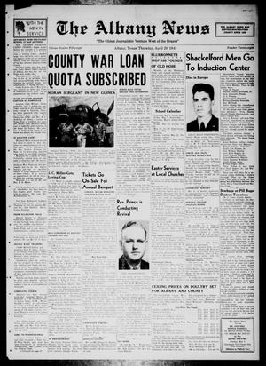 Primary view of The Albany News (Albany, Tex.), Vol. 58, No. 28, Ed. 1 Thursday, April 29, 1943