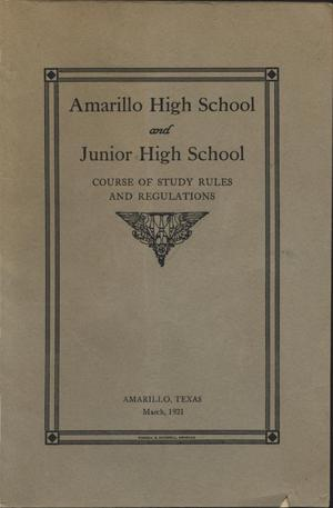 Primary view of object titled 'Amarillo High School and Junior High School : course of study rules and regulations'.