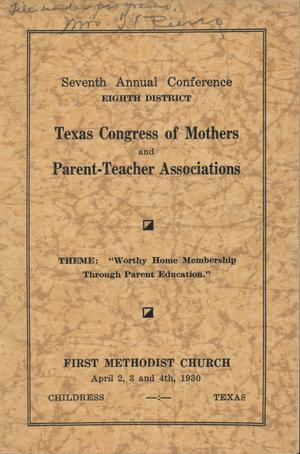Primary view of object titled 'Seventh annual conference, eighth district, Texas Congress of Mothers and Parent-Teacher Associations'.