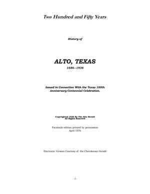 Two Hundred and Fifty Years: History of Alto, Texas, 1686-1936