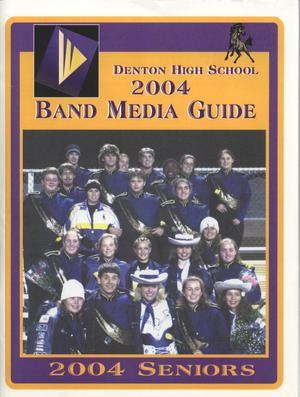 Primary view of object titled 'Denton High School 2004 Band Media Guide'.