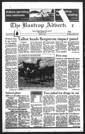 Primary view of object titled 'The Bastrop Advertiser (Bastrop, Tex.), Vol. 141, No. 33, Ed. 1 Thursday, June 23, 1994'.