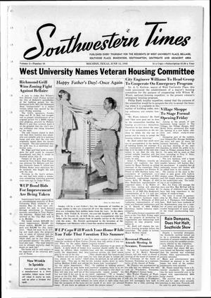 Primary view of object titled 'Southwestern Times (Houston, Tex.), Vol. 2, No. 38, Ed. 1 Thursday, June 13, 1946'.