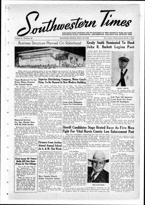 Primary view of object titled 'Southwestern Times (Houston, Tex.), Vol. 2, No. 43, Ed. 1 Thursday, July 18, 1946'.