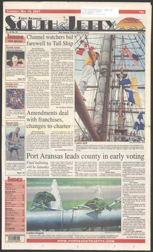 Primary view of object titled 'Port Aransas South Jetty (Port Aransas, Tex.), Vol. 37, No. 19, Ed. 1 Thursday, May 10, 2007'.