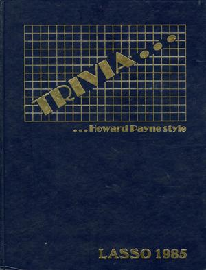 The Lasso, Yearbook of Howard Payne University, 1985