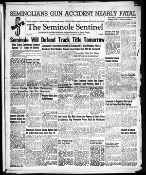 Primary view of object titled 'The Seminole Sentinel (Seminole, Tex.), Vol. 42, No. 17, Ed. 1 Thursday, March 31, 1949'.